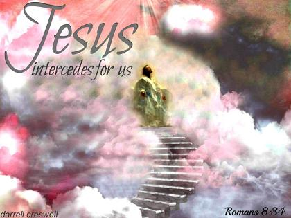 Jesus intercedes for us. 123