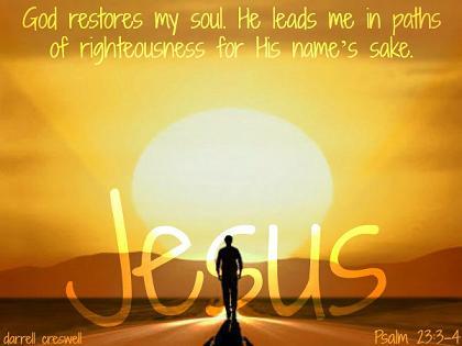 Jesus-restores my soul