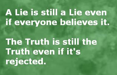 Would you rather believe a lie or know the Truth….. | Freedomborn ...